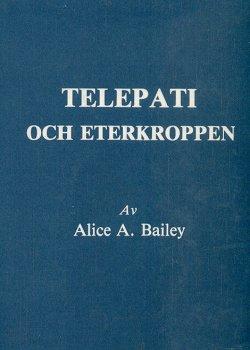 Bild på Telepati och eterkroppen